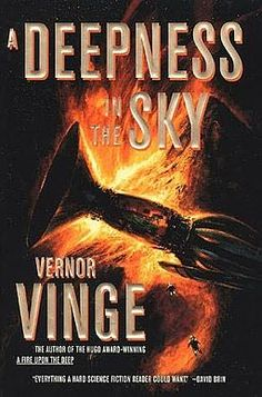 A Deepness in the Sky is a Hugo Award–winning science fiction novel by Vernor Vinge. Published in 1999, the novel is a loose prequel (set twenty thousand years earlier) to his earlier novel A Fire Upon the Deep.