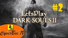 Dark Souls 2 Multiplayer Gameplay (Part 2)
