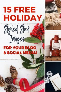 Get free holiday styled stock images for your blog - Pinterest - Instagram http://www.smartmomblogger.com/free-styled-stock-images/. Beautiful styled stock photos are 100% free with no restrictions and can be used for blogging, Pinterest, Instagram and more.