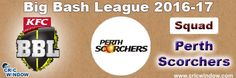 Big Bash League Perth Scorchers Squad http://www.cricwindow.com/big-bash-league-2016-2017/perth-scorchers-squad.html