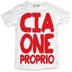 """T-SHIRT UOMO """"CIAONE PROPRIO"""""""