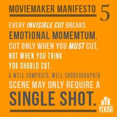Weekly inspiration from MovieMaker Magazine's Manifesto, a call to arms for indie filmmakers on taking back Hollywood! #5.