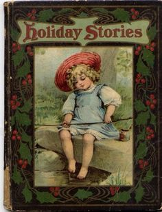 Vintage Christmas Book ~ Holiday Stories ©1908