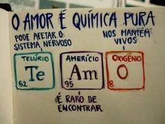 Amor é Química! pode afetar vc, pode ser considerado raro, mas ela nos mantem vivos Love You, My Love, Texts, Love Quotes, Nerd, Geek Stuff, Humor, Thoughts, Feelings