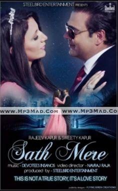Sath Mere Is The Single Track By Singer Rajeev Kapur-Sweety Kapur.