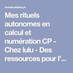 Mes rituels autonomes en calcul et numération CP - Chez lulu - Des ressources pour l'école