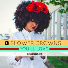 Are you all about flower power? Take a look at these cutesy crowns for summer curls.  http://blog.curlbox.com/2015/05/29/3-flower-crowns-youll-love/