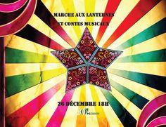 Marche aux lanternes et contes musicaux 26 décembre 18h GRATUIT!