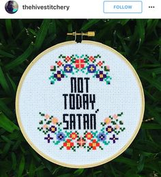 Not today, Satan cross stitch