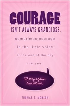 Trying not to feel weak and guilty when I'm not feeling very courageous.