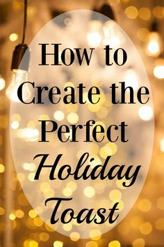 How to Create the Perfect Holiday Toast #BringtheSparkle #ad