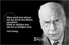 Inspiring Things, Greek Words, Carl Jung, Greek Quotes, Beautiful Mind, Touching You, Food For Thought, Favorite Quotes, Me Quotes