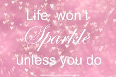 heart pink texture bokeh by erykucciola-sToCk Great Quotes, Quotes To Live By, Me Quotes, Motivational Quotes, Inspirational Quotes, Bokeh Texture, Pink Texture, Sparkle Quotes, Shine Quotes