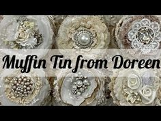 Muffin Tin Swap from Doreen Creative Storage, Storage Ideas, Shabby Flowers, Handmade Journals, Vintage Crafts, Beautiful Gifts, Altered Books, Fabric Art, Junk Journal