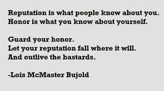 On Reputation and Honor- Lois McMaster Bujold. Vorkosigan Saga