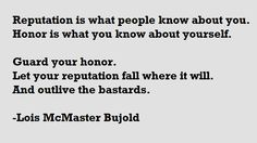On Reputation and Honor- Lois McMaster Bujold. Vorkosigan Saga