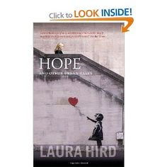 Hope and Other Urban Tales: Amazon.co.uk: Laura J. Hird: Books