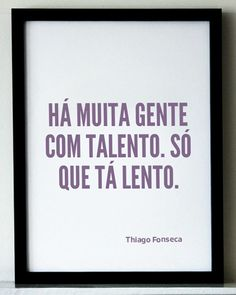 Tá lento. Frases do #bazarketing #thiago fonseca #moçambique #mozambique #advertising #marketing