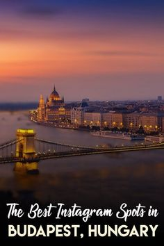 The 17 Most Instagrammable Spots in Budapest, Hungary | Travel to Blank