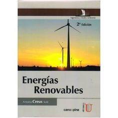 """Creus Solé, Antonio. """"Energías renovables"""" 2ª ed."""