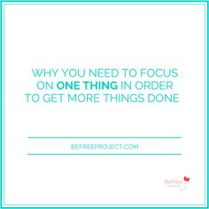 Why You Need To Focus on ONE Thing