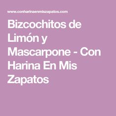 Bizcochitos de Limón y Mascarpone - Con Harina En Mis Zapatos