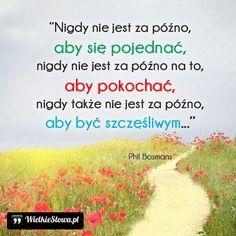 Nigdy nie jest za późno... #Bosmans-Phil,  #Miłość, #Pojednanie, #Szczęście