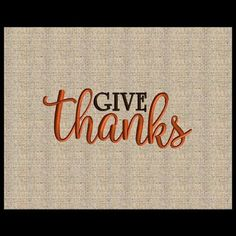 New give thanks embroidery design.