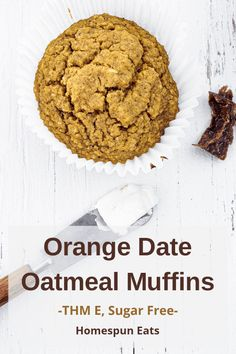 These delicious sugar free Orange Date Muffins will be your new favorite! They have a fresh orange flavor and are sprinkled with soft chunks of dates. They are gluten, sugar and dairy free and make the perfect easy breakfast. These muffins are a Trim Healthy Mama E. Date Muffins, Oatmeal Muffins, Trim Healthy Mama Diet, Healthy Breakfast Recipes, Healthy Snacks, E Recipe, Healthy Carbs, Low Carb Sweeteners, Gluten Free Muffins