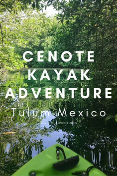 Kayak adventure through Cenotes in Tulum Mexico are worth visiting on your tropical beach vacation if you are planning on visiting the ruins of Tulum or Coba (100% recommended) These are the best cenotes in Mexico | herlifeadventures.com | #mexico #mexicotravel #tulum #cenotes #hiddengem #mexicovacation #travelhacks #travelguide #adventuretravel #traveltips #northamerica #yucatan #traveldestinations #travelexperience  #cenote #beautifulplaces #adventure #explore Travel Guides, Travel Tips, Travel Destinations, Mexico Vacation, Mexico Travel, Cozumel, Life Is An Adventure, Adventure Travel, Cabo San Lucas