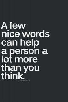 A few nice words.