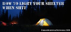 How to Light Your Shelter When SHTF | Urban Survival Network