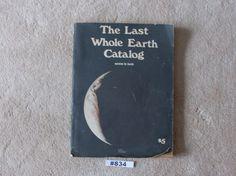 "Whole Earth Catalog 1971 Access to Tools The Last Whole Earth Catalog ""Evening""…"