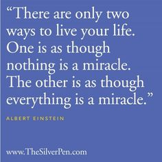 nice Two ways to live your life!... Best Quotes Life Check more at http://bestquotes.name/pin/98609/