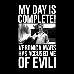 VERONICA MARS IS MY FAVORITE SHOW EVER.