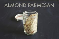 Pantry staple: Almond Parmesan. This is something so, so easy to put together, but if you've never tried it it might seem hard to make. We make a batch once a month, keeping it in an airtight container, and it  adds a ton of flavor to most any dish we make.