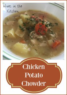Hives in the Kitchen: {Allergy Free} Chicken Potato Chowder