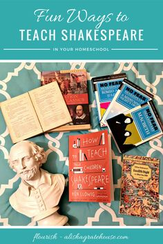 Fun Ways to Teach Shakespeare in Your Homeschool