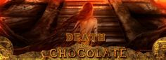 Death by Chocolate, Chapter Nine: Lovestruck
