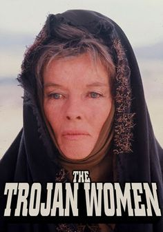 The Trojan Women --  a gloomy tale of war-ravaged Troy and the women who lived through those times. Hecuba (Katharine Hepburn), Queen of Troy, heads up a faction of women who are protesting the war around them. Among them are widow Andromache (Vanessa Redgrave) and troubled Cassandra (Genevieve Bujold)