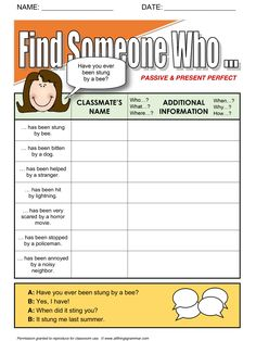 English Grammar, 'Find Someone Who' Activity, Passive with Present Perfect, Speaking practice; Grammar practice, http://www.allthingsgrammar.com/passive.html