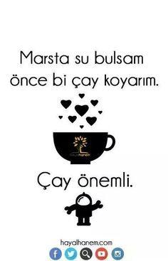 Bende önce çay demlerim :))