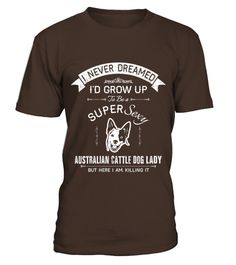 # A Super Sexy Australian Cattle Dog Lady T-shirt .    COUPON CODE    Click here ( image ) to get COUPON CODE  for all products :      HOW TO ORDER:  1. Select the style and color you want:  2. Click Reserve it now  3. Select size and quantity  4. Enter shipping and billing information  5. Done! Simple as that!    TIPS: Buy 2 or more to save shipping cost!    This is printable if you purchase only one piece. so dont worry, you will get yours.                       *** You can pay the…