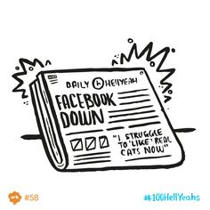June 19th. I just prefer digital cats. #100HellYeahs #facebookdown