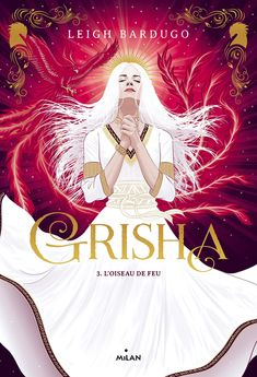 Buy Grisha, Tome L'oiseau de feu by Anath Riveline, Guillaume Morellec, Leigh Bardugo and Read this Book on Kobo's Free Apps. Discover Kobo's Vast Collection of Ebooks and Audiobooks Today - Over 4 Million Titles! Bone Books, The Darkling, The Grisha Trilogy, Leigh Bardugo, Six Of Crows, Beautiful Book Covers, Fantasy Books, Fantasy Artwork, Book Fandoms