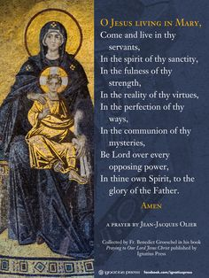 """""""O Jesus living in Mary..."""""""