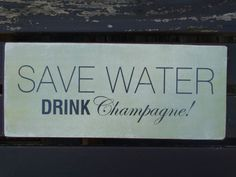 "VINTAGE METALL SCHILD ""SAVE WATER DRINK CHAMPAGNE"" TIN SIGN METALLSCHILD"