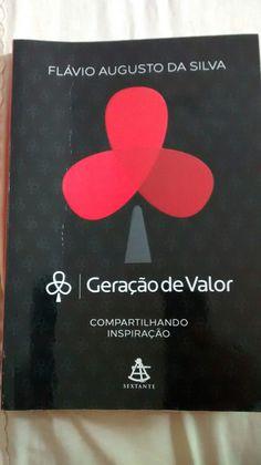 Geração de Valor - Flávio Augusto da Silva