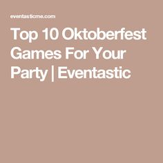 Top 10 Oktoberfest Games For Your Party | Eventastic