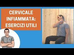 "Cervicale infiammata: esercizi per cervicali ""delicate"" - YouTube"